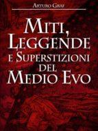 Miti, leggende e superstizioni del Medio Evo (ebook)