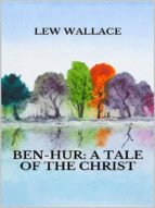Ben-Hur: a tale of the Christ (ebook)
