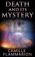 Death And Its Mystery (ebook)