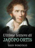 Ultime lettere di Jacopo Ortis (ebook)