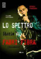 Lo spettro. Storia di Fabri Fibra (ebook)