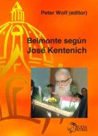 Belmonte según José Kentenich (ebook)
