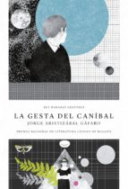 La gesta del caníbal (ebook)