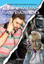 LLAMADAS AL PASADO (ebook)