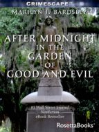 After Midnight in the Garden of Good and Evil (ebook)