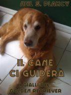 Il Cane Ci Guiderà (ebook)