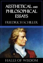 Aesthetical and Philosophical Essays [Halls of Wisdom] (ebook)
