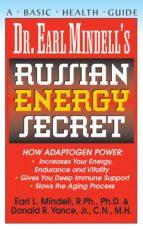 Dr. Earl Mindell's Russian Energy Secret (ebook)