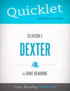 Quicklet on Dexter Season 1 (TV Show) (ebook)