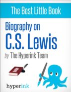 BIOGRAPHY ON C.S. LEWIS