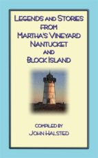 Stories From Marthas Vineyard - 23 stories, myths and legends from Martha's Vineyard, Nantucket, Block Island and Cape Cod (ebook)