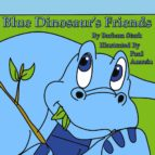 Blue Dinosaur's Friends (eBook)