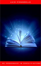 Sei personaggi in cerca d'autore (ebook)
