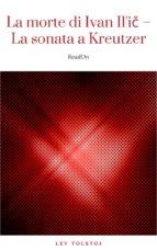 La morte di Ivan Il'i? – La sonata a Kreutzer (ebook)