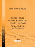 Soirées chez Mme de Stael ou les Cercles de Paris (ebook)