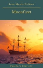 Moonfleet (Feathers Classics) (ebook)