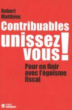CONTRIBUABLES, UNISSEZ-VOUS