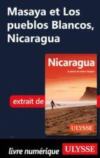 MASAYA ET LOS PUEBLOS BLANCOS, NICARAGUA