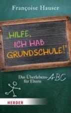 Hilfe, ich hab Grundschule! (ebook)