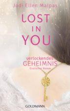 Lost in you. Verlockendes Geheimnis (ebook)