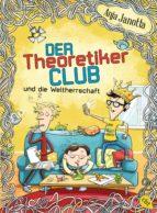 Der Theoretikerclub und die Weltherrschaft (ebook)