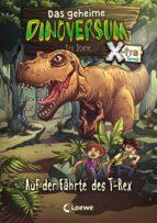 Das geheime Dinoversum Xtra 1 - Auf der Fährte des T-Rex (ebook)