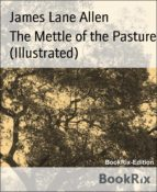 THE METTLE OF THE PASTURE (ILLUSTRATED)
