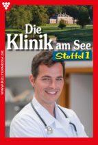 Die Klinik am See Staffel 1 – Arztroman (ebook)