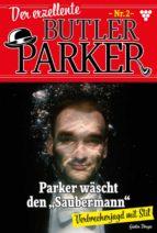 Der exzellente Butler Parker 2 – Krimi (ebook)