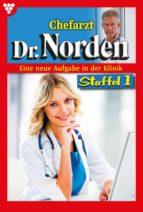 Chefarzt Dr. Norden Staffel 1 – Arztroman (ebook)