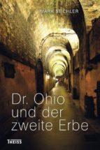 Dr. Ohio und der zweite Erbe (ebook)