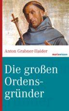 Die großen Ordensgründer (ebook)