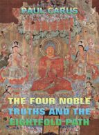 The Four Noble Truths And The Eightfold Path (ebook)
