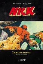 Nick 9: Landeverbot (ebook)