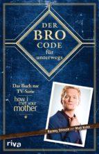 Der Bro Code für unterwegs (ebook)