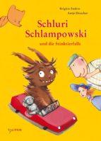 Schluri Schlampowski und die Stinktierfalle (ebook)
