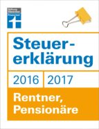 Steuererklärung 2016/2017 - Rentner, Pensionäre (ebook)