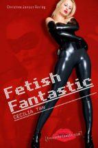 FETISH FANTASTIC