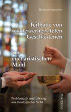 Teilhabe von wiederverheirateten Geschiedenen am eucharistischen Mahl (ebook)