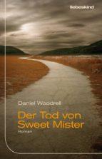 Der Tod von Sweet Mister (ebook)