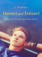 DANIEL UND ISMAEL