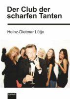 Der Club der scharfen Tanten (ebook)