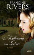 Die Hoffnung ihrer Tochter (ebook)