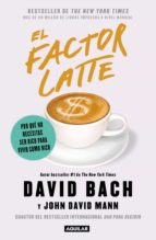 El factor Latte (eBook)