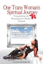 ONE TRANS WOMAN?S SPIRITUAL JOURNEY