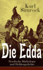 Die Edda - Nordische Mythologie und Heldengedichte (Vollständige deutsche Ausgabe) (ebook)