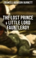 The Lost Prince & Little Lord Fauntleroy (ebook)