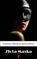 Z?ota Maska (ebook)