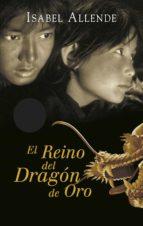 El Reino del Dragón de Oro (Memorias del Águila y del Jaguar 2) (ebook)