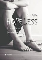 Hopeless (Leyendas de la injusticia social) Parte 2 (ebook)